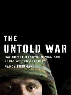 Philosopher, ethicist, and psychoanalyst Nancy Sherman explores the psychological and moral burdens borne by soldiers. At the heart of the book are interviews with soldiers, from the current wars in Iraq and Afghanistan, but also from Vietnam and World Wars I and II.