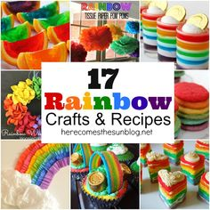 17 Rainbow Crafts and Recipes. Perfect for St. Patrick's Day!  herecomesthesunblog.net