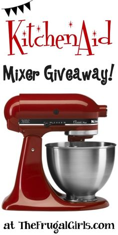 Win a Pretty Red Kitchenaid Mixer!! ~ at TheFrugalGirls.com ~ so you can bake in style this Fall!