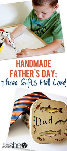 Handmade Father's Day: Three Gifts He'll Love! howdoesshe.com #fathersday #giftsfromkids