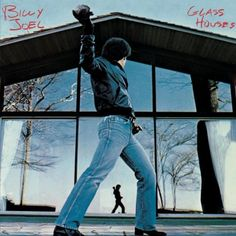 "Billy Joel - ""Glass Houses"""