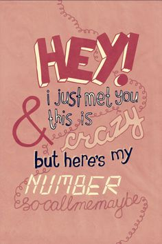 Call Me Maybe - Carly Rae Jepsen. I like this song, and it's always stuck in my head. :D @Eleanor Smith Calder have you ever heard this!?!?!