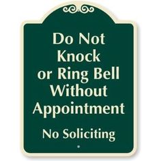 "Do Not Knock Or Ring Bell Without Appointment, No Soliciting Designer Signs, 24"" x 18"""