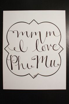 Phi Mu Mmm I love Print by LauraFrancesDesigns on Etsy, $15.00