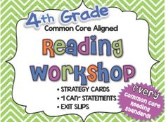 4th Grade Reading Workshop Strategies and Skills Aligned to Common Core