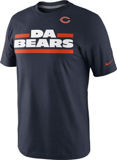 Chicago Bears 'Da Bears' T-Shirt by Nike $27.95