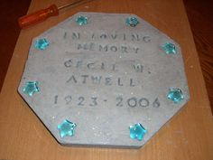 DIY garden memorial stones....I think i may make on for my dad to put near the tree I planted for him
