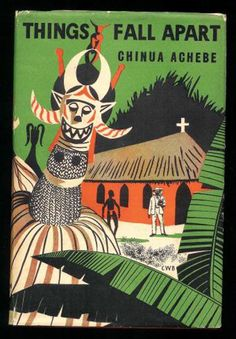 The First Edition Covers of 25 Classic Books: Things Fall Apart, by Chinua Achebe. William Heinemann Ltd., London, 1958. Cover design by C.W. Barton.