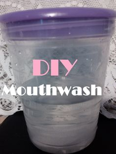 My American Confessions: DIY Homemade Mouthwash