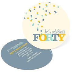 Celebrate Forty -- 40th Birthday Invitations