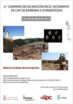 II Campaña de excavación en el yacimiento de Cap de Barbaria II (Formentera, Islas Baleares), del 15 al 28 de abril de 2013