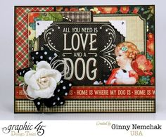 All You Need is a Dog Card from Ginny using Raining Cats & Dogs! Love! #graphic45 #cards
