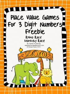 Place Value Games FREEBIE for 3 Digit Numbers - from Games 4 Learning This contains 2 printable Place Value Board Games.