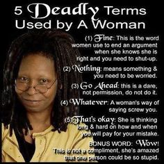 5 deadly terms used by a woman- so true