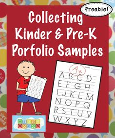 Collecting Kindergarten Portfolio Samples, and the What to do the First Week of School