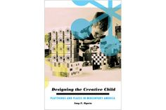 Listed as one of Architect Magazine's Eight Best Architect and Design Books of 2013, Designing the Creative Child chronicles #toyscape, playgrounds, schools, play rooms, and science museums, and how parental worries and high educational values that emerged through #design in the late 1940's and 50's have played a large role in the construction of these childhood areas.