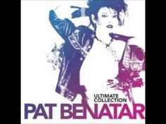Pat Benatar - Ultimate Collection [Full Album]
