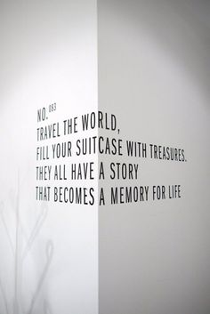 Travel the world, fill your suitcase with treasures. They all have a story that becomes a memory for life.