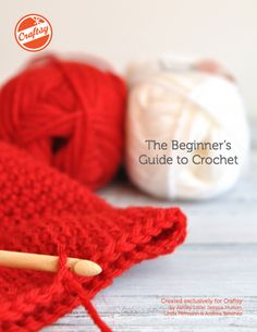 "Download ""The Beginner's Guide to Crochet,"" a FREE PDF eGuide available exclusively on Craftsy!"