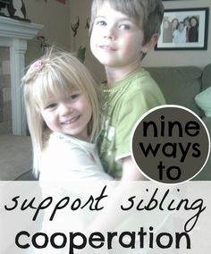 9 ways to Support SIBLING Cooperation