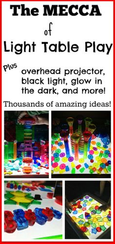The MECCA of light table play!  thousands of amazing ideas!!!