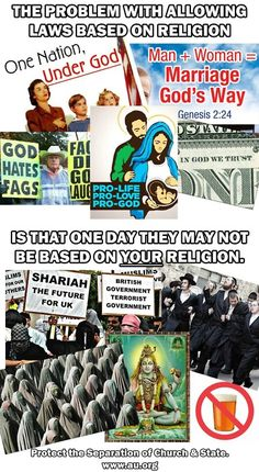 Politics, Atheism, Religion, God is Imaginary, Religious Freedom, Freedom of Religion, Freedom from Religion, Forcing Religion on Others. The problem with allowing laws based on religion is that one day they may not be based on YOUR religion.