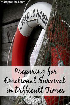 Preparing for Emotional Survival