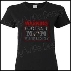 Rhinestone Warning Football Mom Shirt by HappyWifeDesigns on Etsy, $26.00