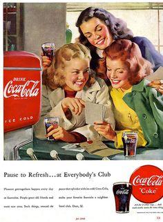 Pause to refresh...at everybody's club. #vintage #1940s #Coca_Cola #food #ads Coca Cola Coke Coca-Cola