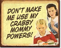 Retro Crabby Mommy Tin Sign