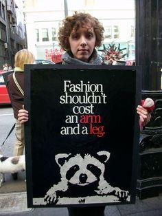 Animal Rights - Anti fur, Anti leather and anti feathers