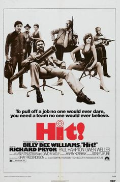 Hit! is a 1973 action film directed by Sidney J. Furie and starring Billy Dee Williams and Richard Pryor. It is about a federal agent trying to destroy a drug zone after his daughter dies from a heroin overdose.
