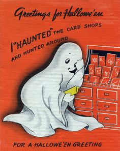 I haunted the card shops and hunted around for a Halloween Greeting... #vintage #cute #ghosts #1940s #Halloween #cards