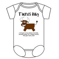 Taurus Baby Onesie  $22.99