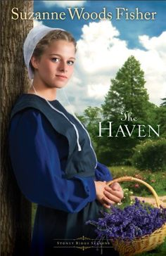 Haven, The (Stoney Ridge Seasons) by Suzanne Woods Fisher