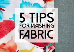 Tips for pre-washing fabric