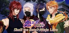 Shall we date: Ninja Love  #otome #game #Android_app