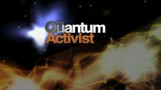 The Quantum Activist : Dr. Amit Goswami Movie Trailer by bluedot productions. Be prepared to take a discontinuous leap.