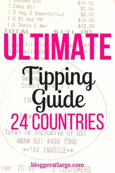 How much do you tip when you visit one of these 24 countries? Find out the basic guidelines! #tipping #guide #food #travel