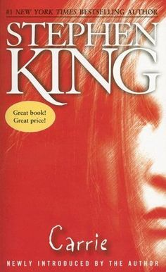 Carrie by Stephen King - Just read this one...not a huge horror story person, but this was not too bad.