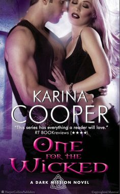 One for the Wicked: A Dark Mission Novel by Karina Cooper
