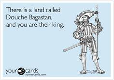 Ecard bahahahaha, crowns, stuff, the police, crack, funni, douche bagastan, canoes, bags