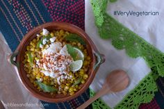 Sweet Corn Esquites by @nibblesnfeasts | #corn #esquites #epazote #Mexican #snacks #healthyeating #vegetarian
