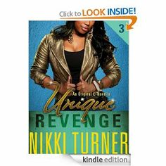 Unique III: Revenge by Nikki Turner.  Cover image from amazon.com.  Click the cover image to check out or request the Douglass Branch Urban Fiction kindle.