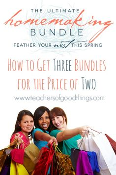 The Ultimate Homemaker's Bundle: How to Get Three Bundles for the Price of Two www.teachersofgoodthings.com