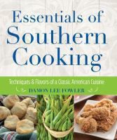 Essentials of Southern Cooking by Dmaon Lee Fowler