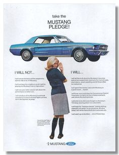 car, classic mustang, vintag ford, mustangs, ford mustang, advertis, mustang pledg, 1967 mustang, mustang ad