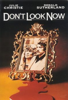 Don't Look Now (Nicholas Roeg, 1973)