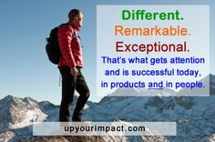 To be successful today, you must be adequately differentiated from your peers - in ways that are meaningful to the people you want to influence.     Pinteresh hash tags: #success #selfhelp #personaldevelopment #inspire #motivation #achievement #upyourimpact