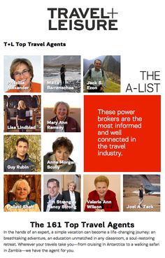 The A List - Top Travel Agents 2013 | Travel + Leisure - October 2013 [http://www.travelandleisure.com/top-travel-agents-a-list]